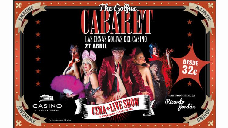 EL CASINO CIRSA ACOGE EL GOLFUS CABARET