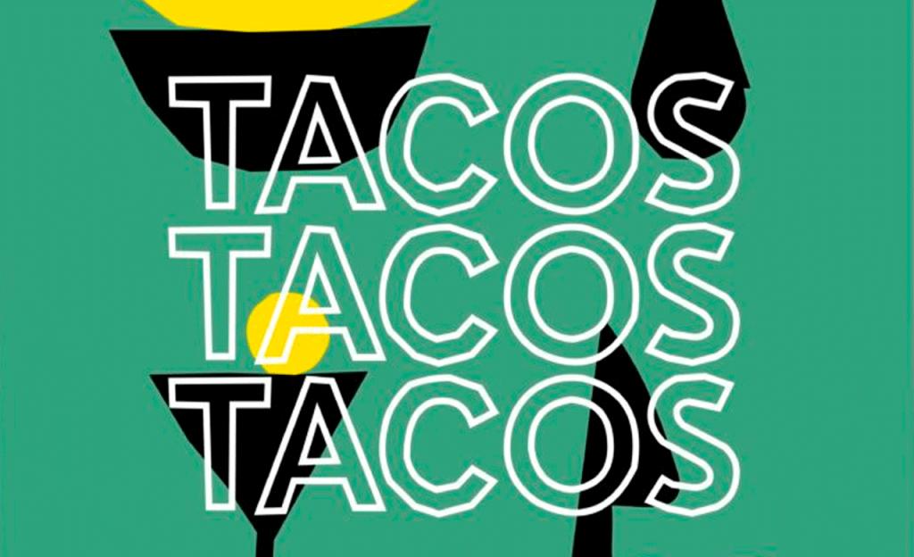 tacos,-tacos-tacos